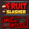 Fruit Slasher: Special Edition