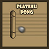 Plateau Pong
