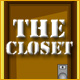 Escape Series 2: The Closet