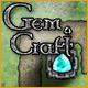 GemCraft