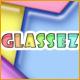 Glassez!