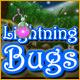 Lightning Bugs