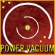 Power Vacuum