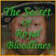 The Secret of Royal Bloodlines